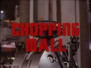 chopping mall title