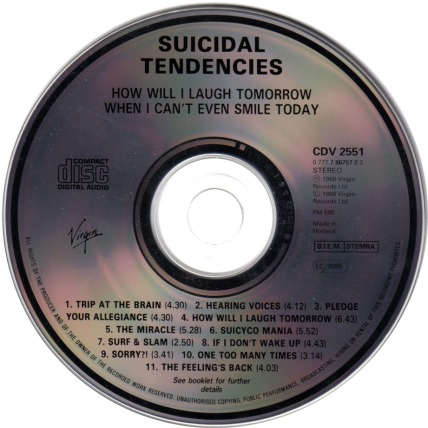 Suicidal_Tendencies-How_Will_I_Laugh_Tomorrow_When_I_Can_t_Even_Smile_Today-CD