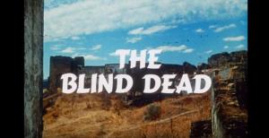 the blind dead
