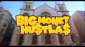 big money hustlas