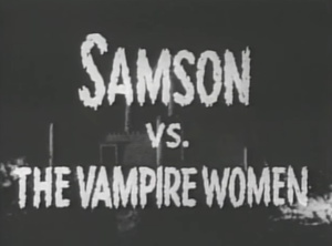 samson-vs-the-vampire-women