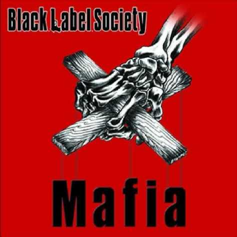 black_label_society_-_mafia_-_front