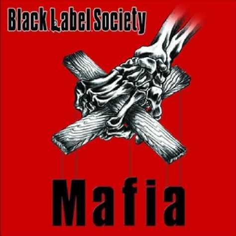 black_label_society_-_mafia_-_front