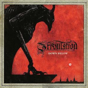 Tribulation-Down-Below