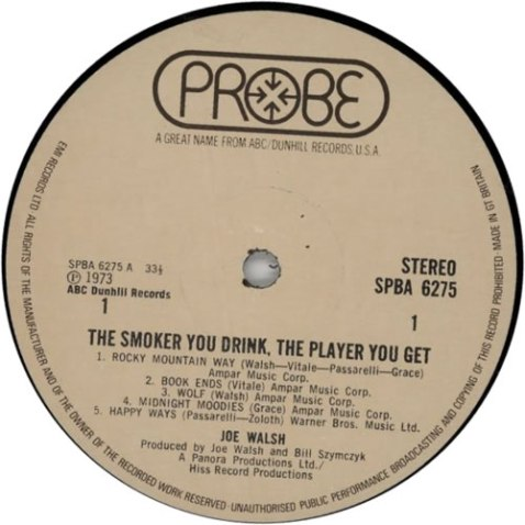JOE_WALSH_THE+SMOKER+YOU+DRINK,+THE+PLAYER+YOU+GET-130499b