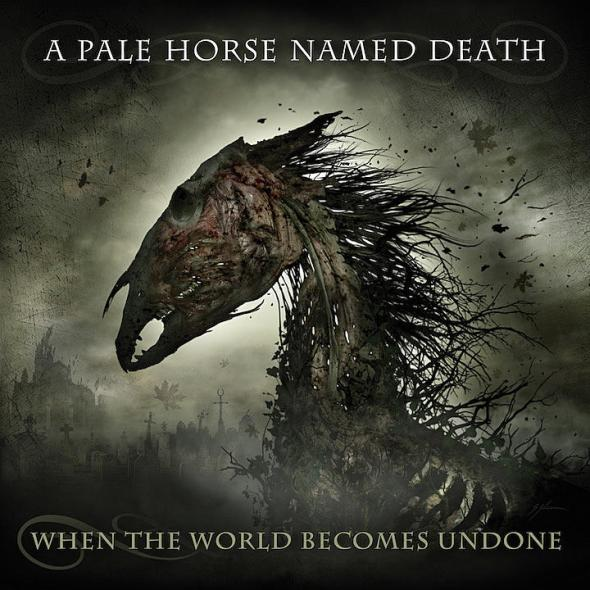 A-Pale-Horse-Named-Death-When-the-World-Becomes-Undone